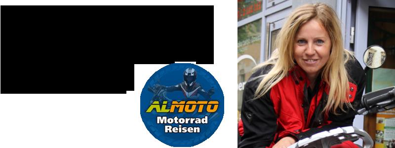 ALMOTO – Reiseblog rund um unsere Motorradtouren und Bikerreisen